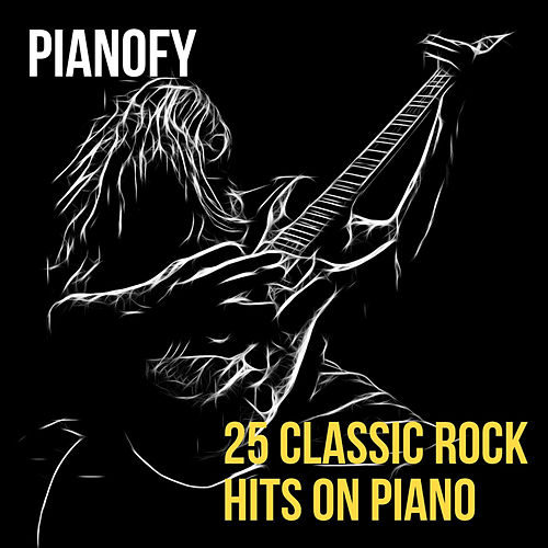 25 Classic Rock Hits On Piano de Pianofy