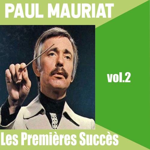Paul Mauriat / Les Premières Succès, vol. 2 von Paul Mauriat