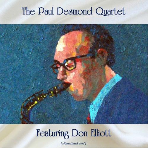 The Paul Desmond Quartet Featuring Don Elliott (Remastered 2018) by Paul Desmond