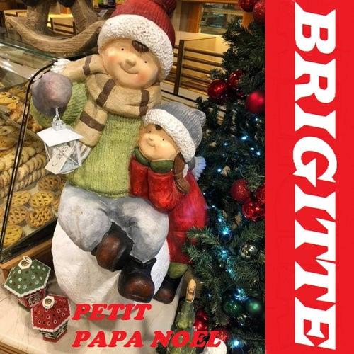 Petit Papa Noel by Brigitte