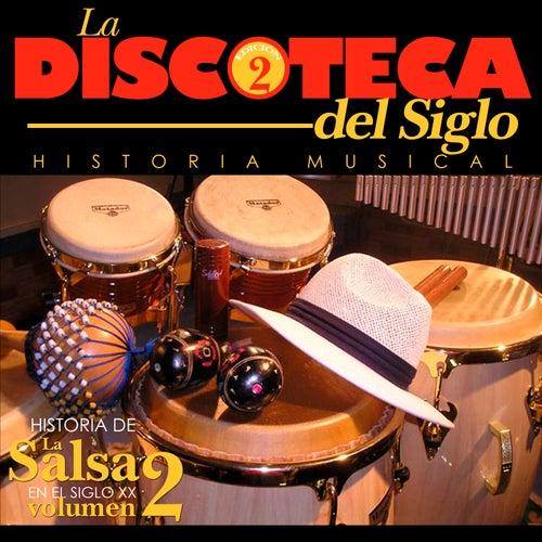 Historia De La Salsa En El Siglo XX (Vol. 2) de Various Artists