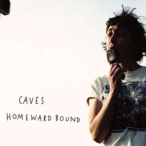 Homeward Bound by Caves