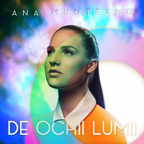 De Ochii Lumii by Ana Munteanu