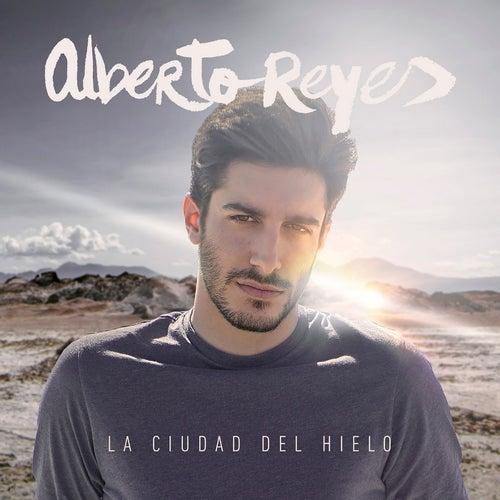 La Ciudad del Hielo by Alberto Reyes