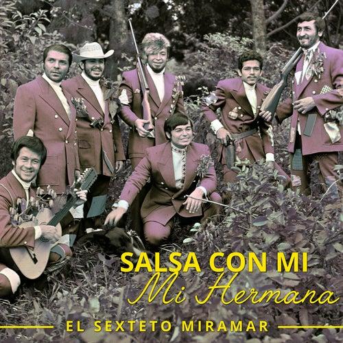 Salsa Con El Sexteto Miramar de El Sexteto Miramar