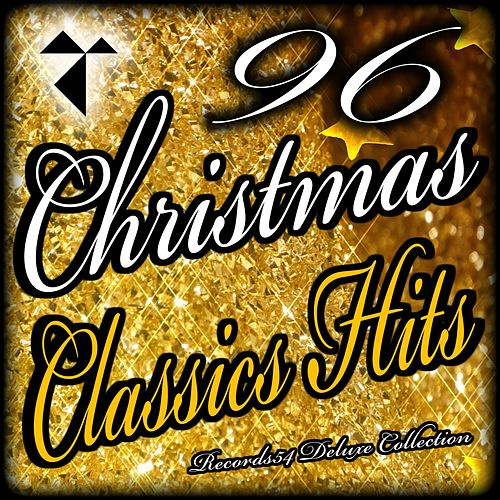96 Christmas Classics Hits: Records54 Deluxe Collection by Various Artists