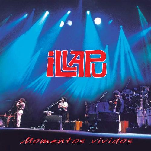 Momentos vividos (Remastered) de Illapu