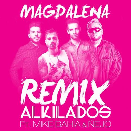 Magdalena Remix de Alkilados
