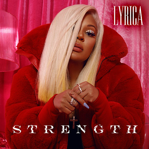 Strength by Lyrica Anderson