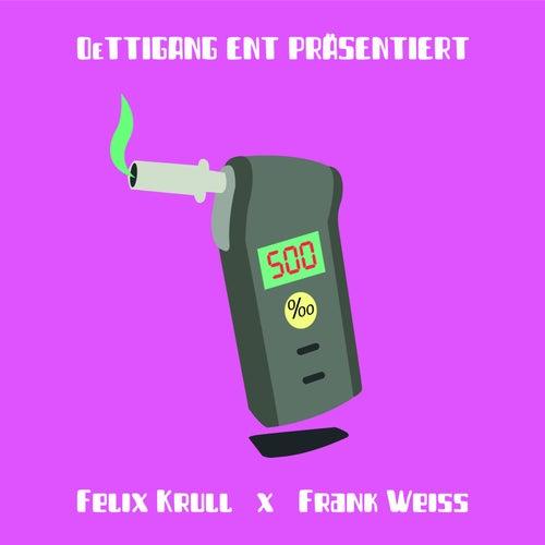500 Promille von Felix Krull