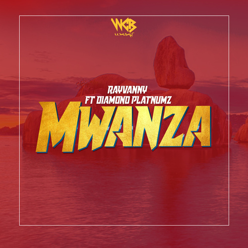 Mwanza von Rayvanny