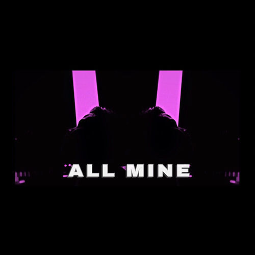 All Mine by Ironik