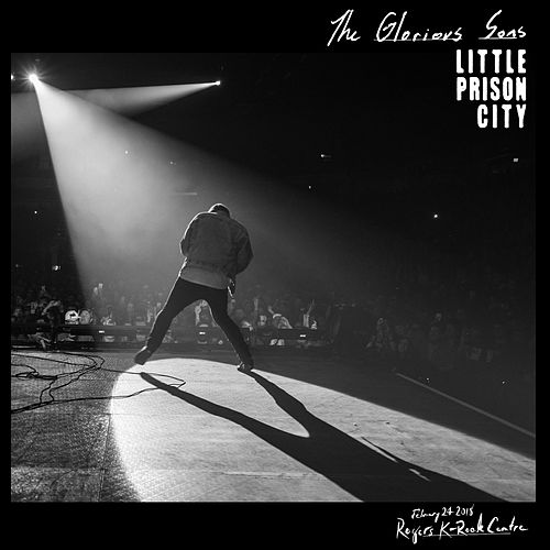 Little Prison City (Live at Rogers K-Rock Centre) by The Glorious Sons