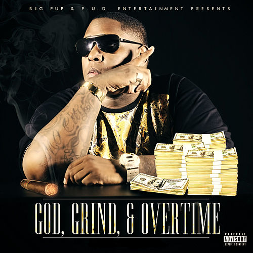 God, Grind & Overtime de Big Pup