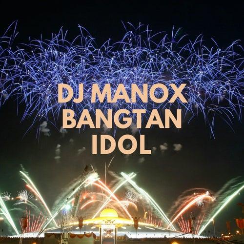 Bangtan Idol von DJ Manox