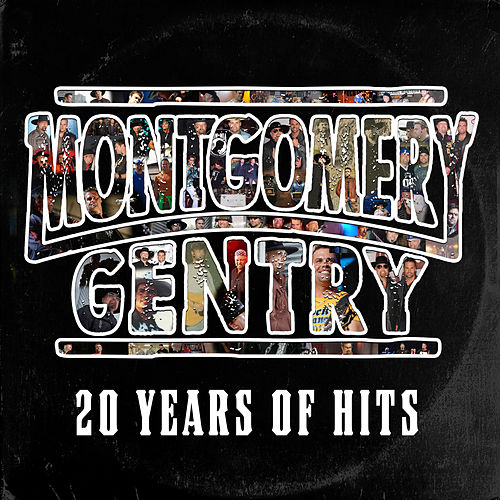 20 Years of Hits by Montgomery Gentry