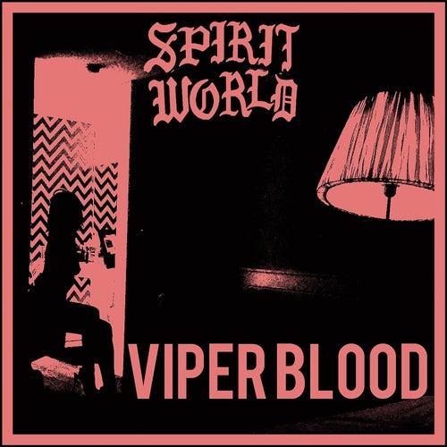 Viper Blood by Spirit World