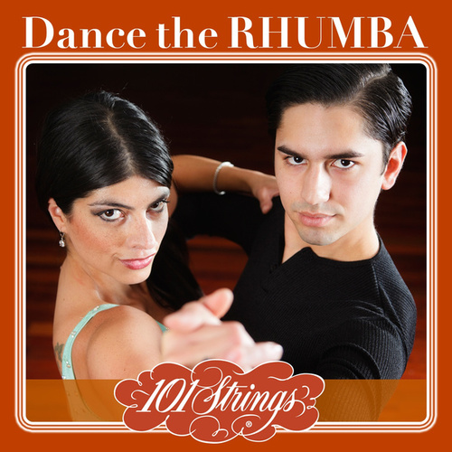 Dance the Rhumba von The New 101 Strings Orchestra