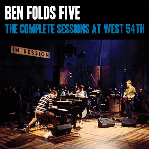 The Complete Sessions at West 54th St by Ben Folds