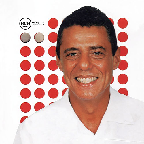 RCA 100 Anos De Musica - Chico Buarque de Chico Buarque