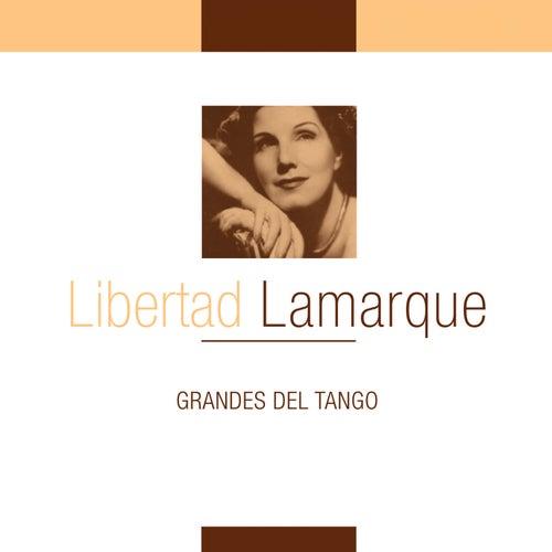 Grandes del Tango de Libertad Lamarque