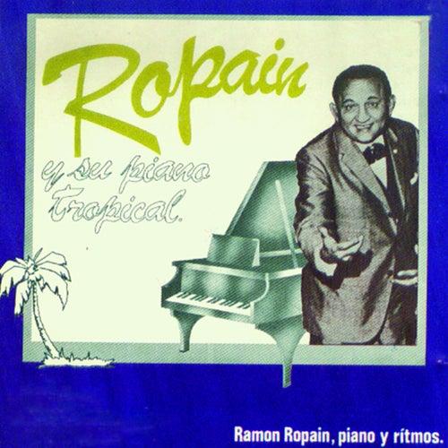 Ropaín y Su Piano Tropical de Ramón Ropaín