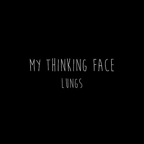 Lungs by My Thinking Face
