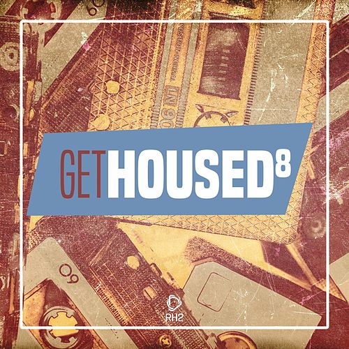 Get Housed, Vol. 8 de Various Artists