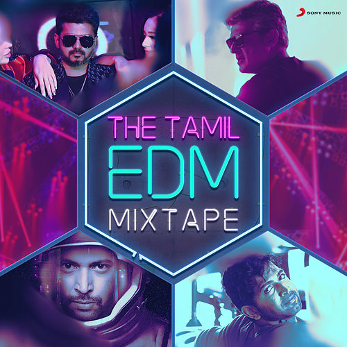 The Tamil EDM Mixtape by Various Artists