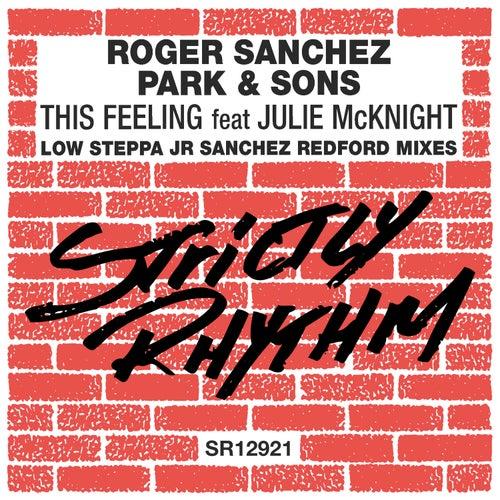 This Feeling (Low Steppa, Junior Sanchez & Redford Remixes) von Roger Sanchez