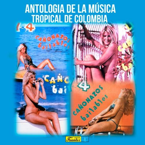 Antología de la Música Tropical de Colombia de Various Artists