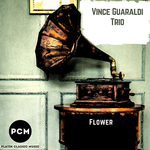 Flower by Vince Guaraldi