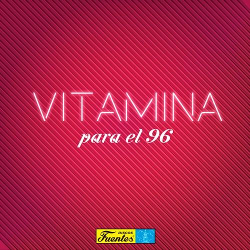 Vitamina para el 96 de Various Artists