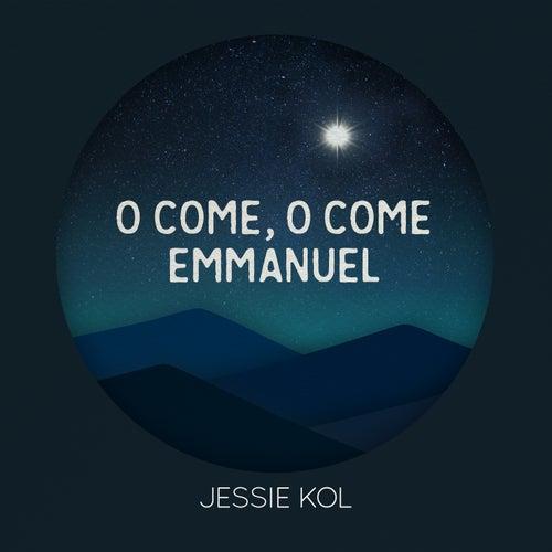 O Come, O Come Emmanuel by Jessie Kol