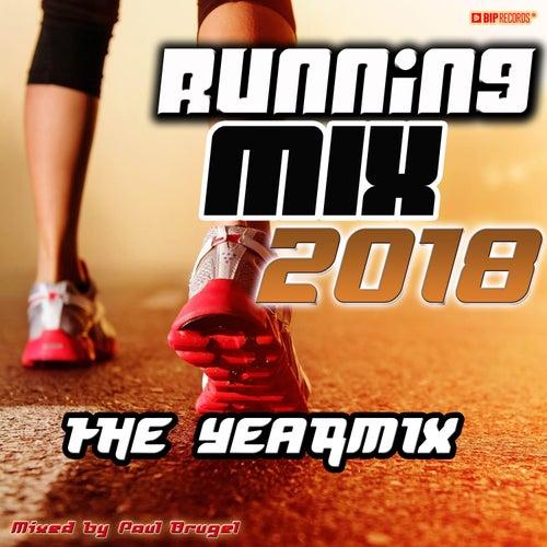 Running Mix 2018 - The Yearmix (Mixed By Paul Brugel) de Various Artists