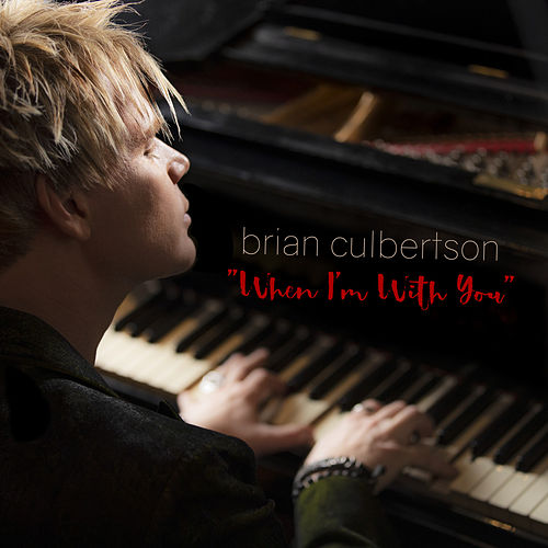 When I'm With You by Brian Culbertson