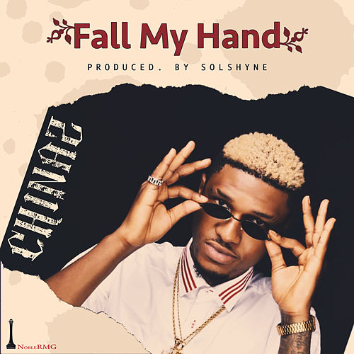 Fall My Hand de Chinaz