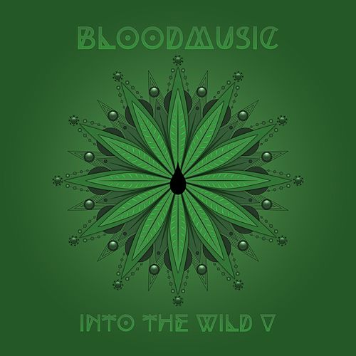 Into the Wild V von Blood Music