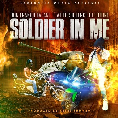 Soldier In Me by Don Franco Tafari