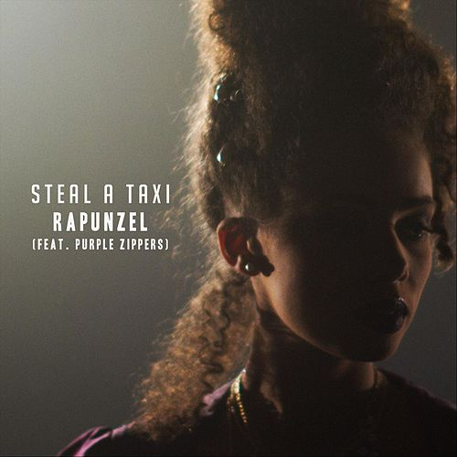 Rapunzel (feat. Purple Zippers) von Steal a Taxi