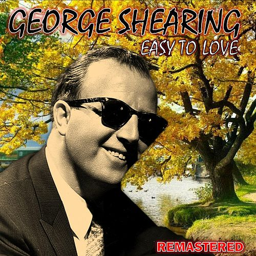 Easy to Love by George Shearing