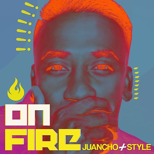On Fire (Urbana) de Juancho Style