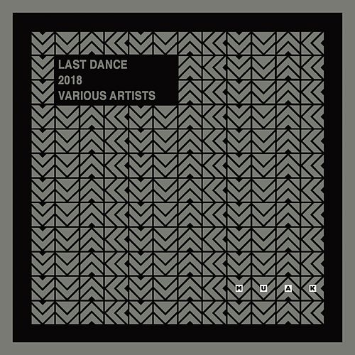 Last Dance 2018 de Various Artists