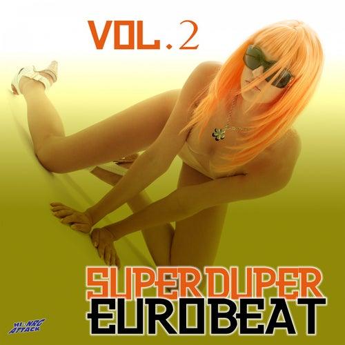 Super Duper Eurobeat, Vol. 2 von Various Artists