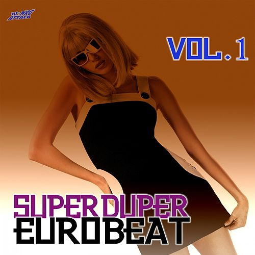 Super Duper Eurobeat, Vol. 1 von Various Artists