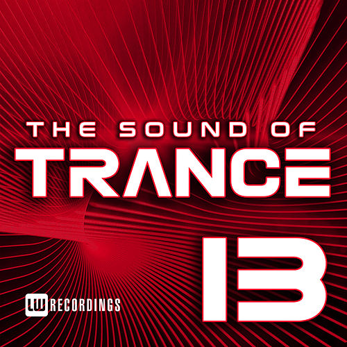 The Sound Of Trance, Vol. 13 - EP by Various Artists