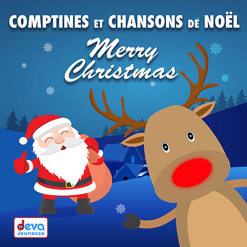 Comptines et chansons de Noël: Merry Christmas by Various Artists