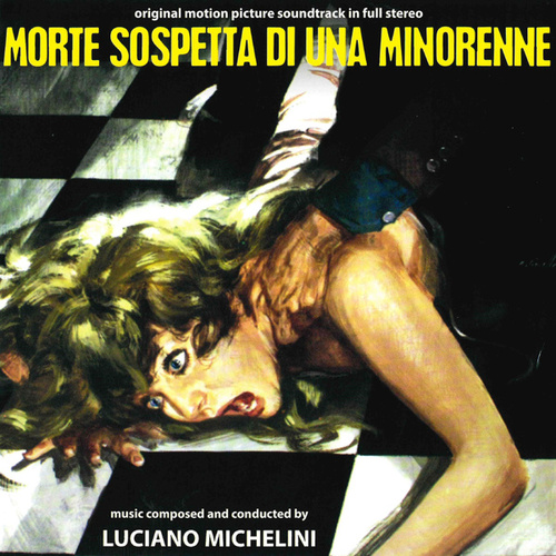 Morte sospetta di una minorenne (Original motion picture soundtrack) de Luciano Michelini