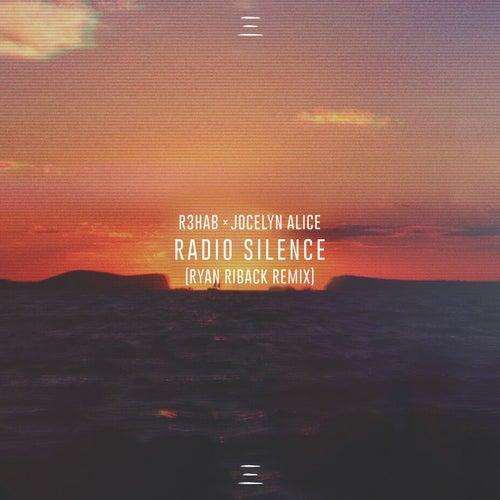 Radio Silence (Ryan Riback Remix) von R3HAB
