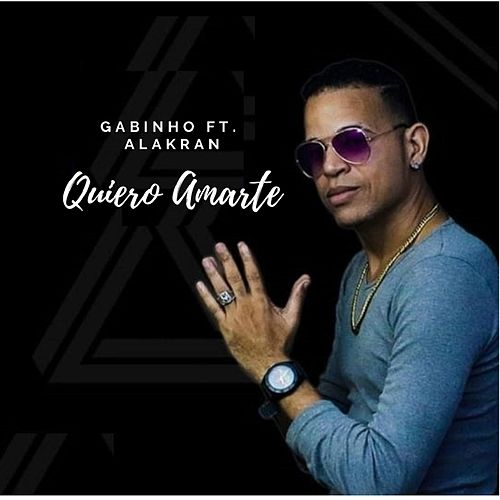 Quiero Amarte (feat. Alakran) by Gabinho507